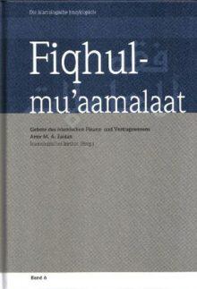 Fiqhul-mu'aamalaat Gebote des islamischen Finanz- und Vertragswesens