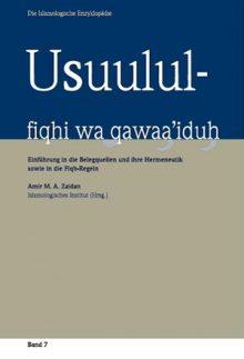 Usuulul-fiqhi wa qawaa'iduh Einführung in die Belegquellen und ihre Hermeneutik sowie in die Fiqh-Regeln
